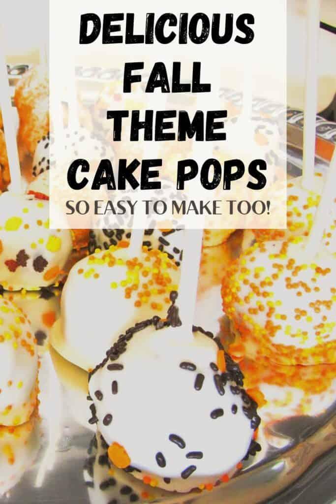 Fall Theme Cake Pops