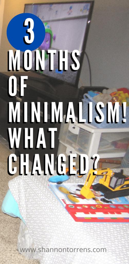 3 Months of minimalism