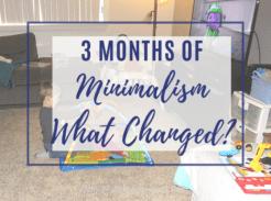 minimalism 3 months