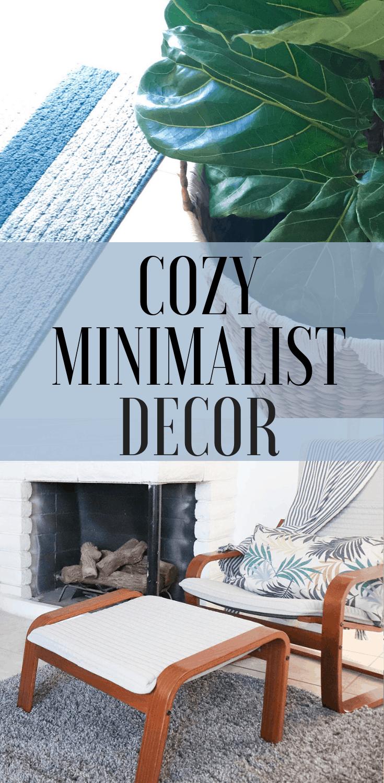 Simple Cozy Minimalist Decor