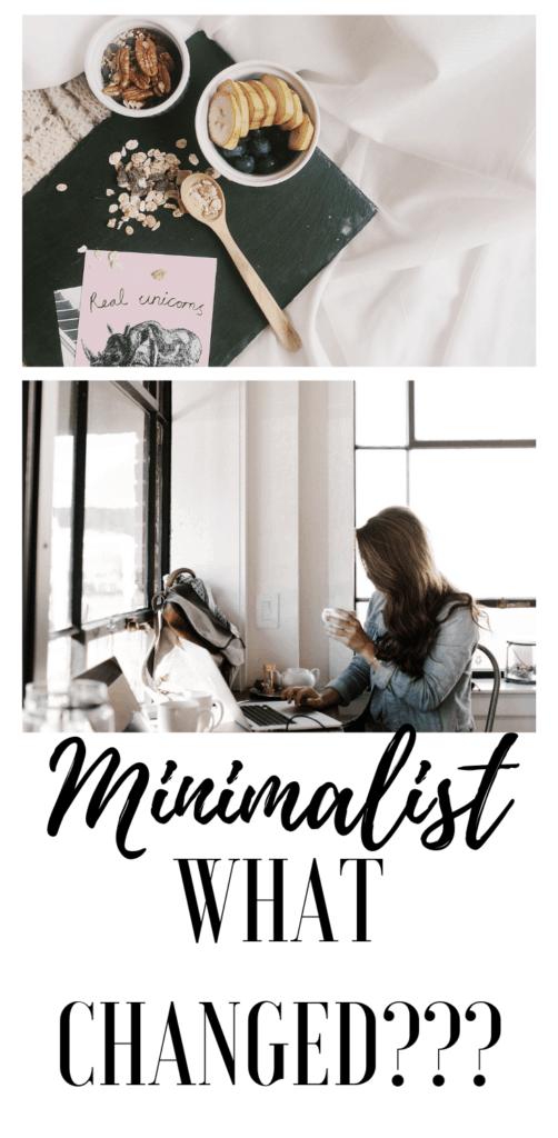 minimalist what changed