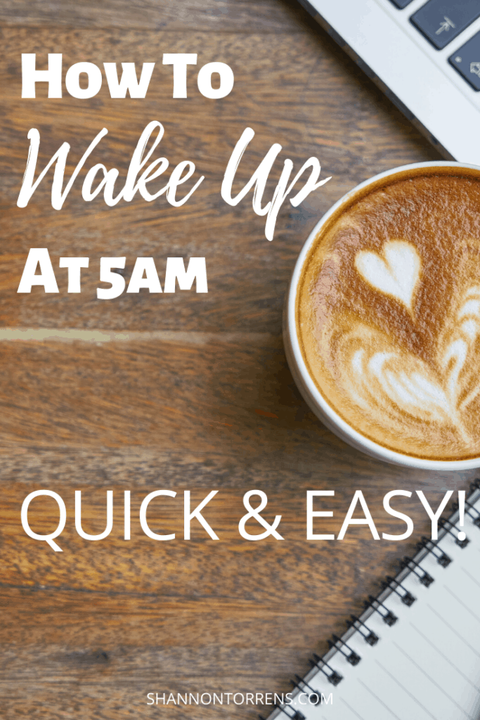 how to wake up at 5am quick and easy