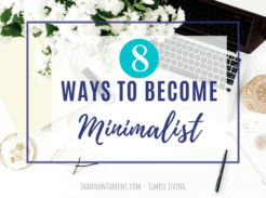 8 Declutter Questions to Ask Yourself When Becoming Minimalist