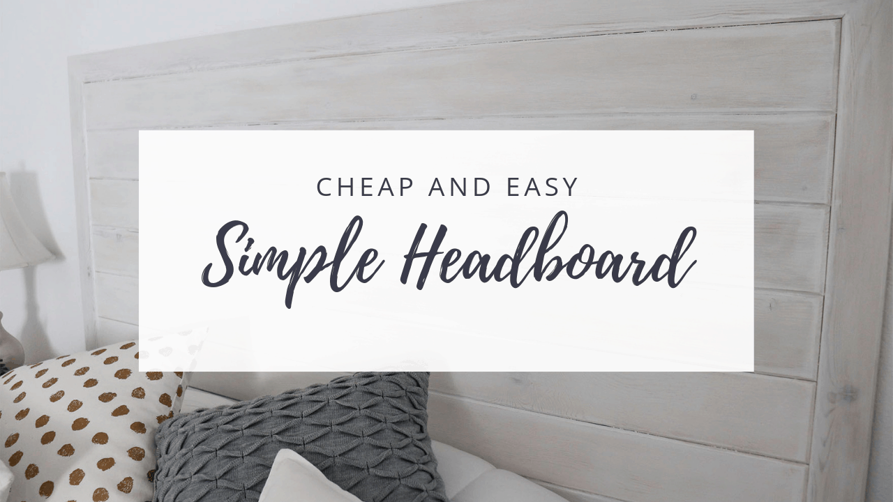 cheap and easy simple headboard
