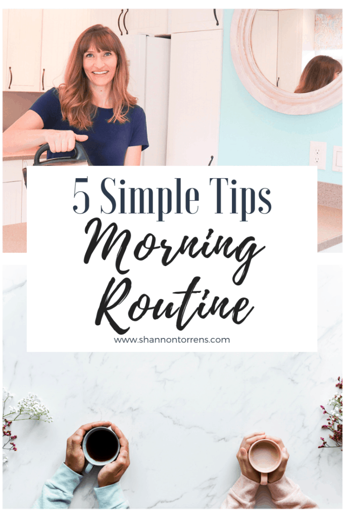 5 simple tips - morning routine