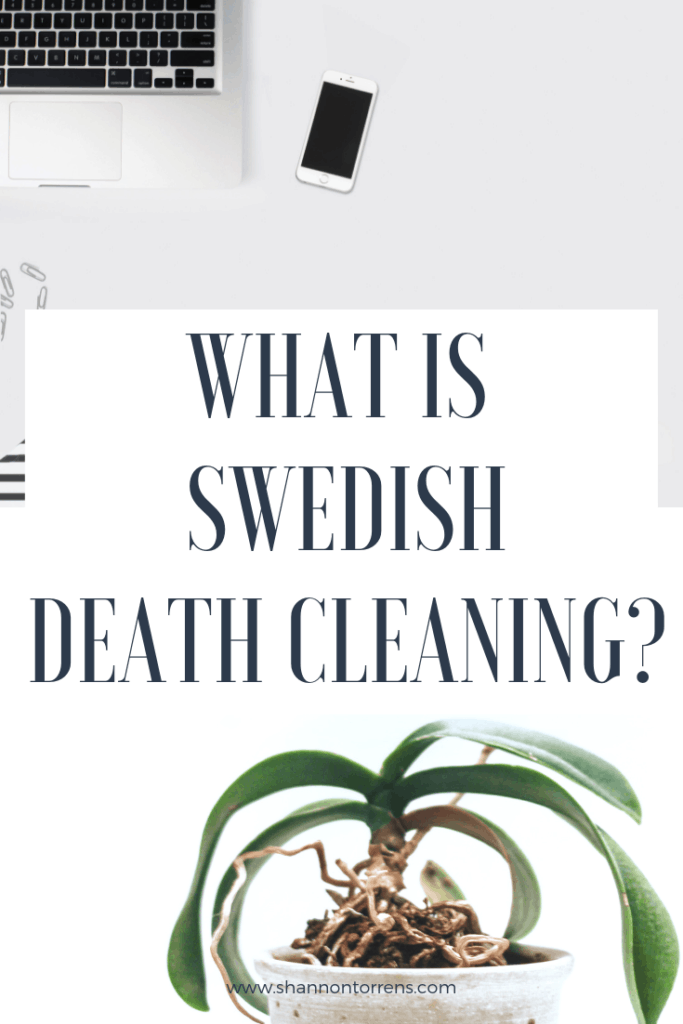 what is swedish death cleaning