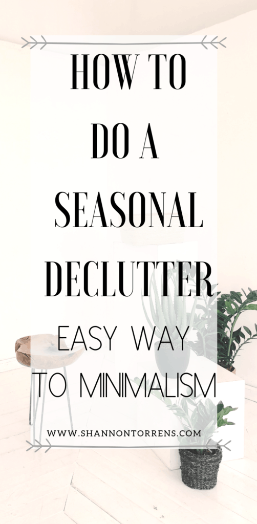 how to do a seasonal declutter