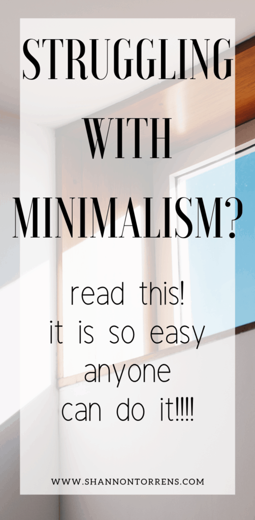 struggling with minimalism ?