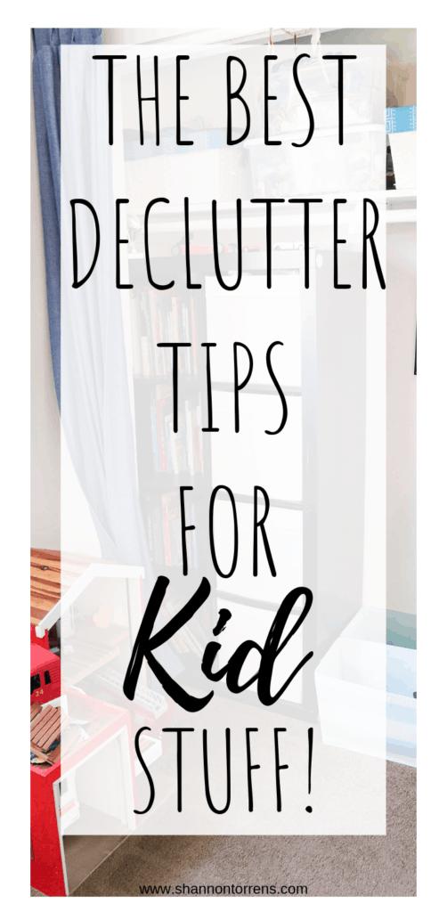 DECLUTTER TIPS FOR KID STUFF