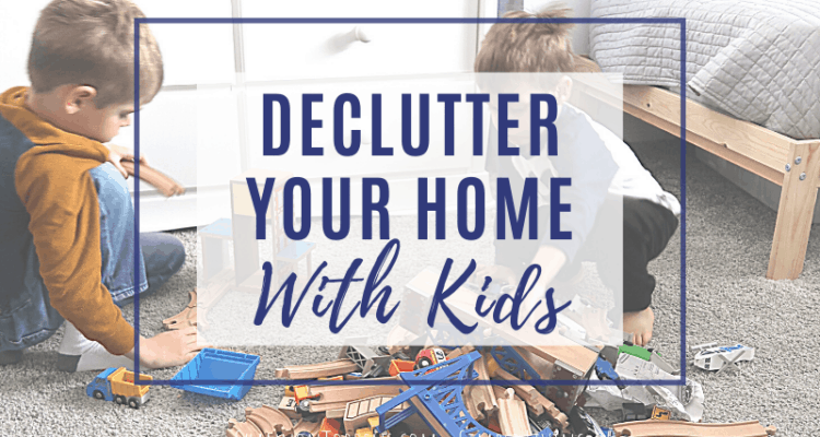 declutter home with kids