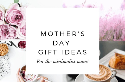 Mother's Day Gift Ideas for the minimalist mom