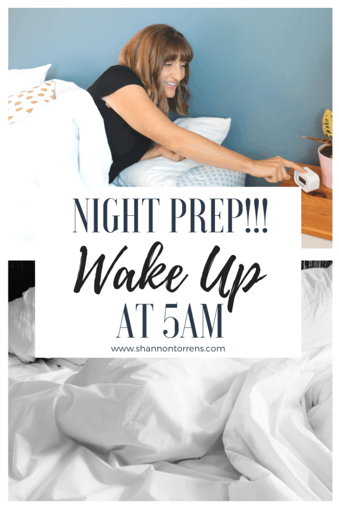 night prep how to wake up at 5am