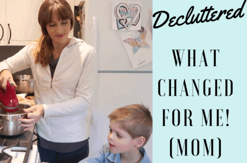 declutter what changed for mom