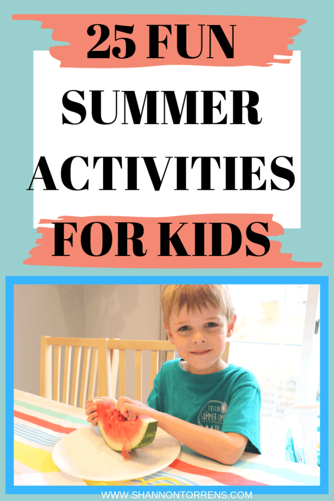 25 SUMMER ACTIVITIES FOR KIDSS