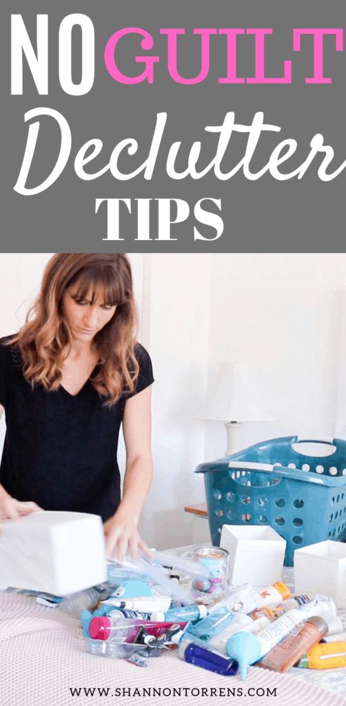 No guilt declutter tips