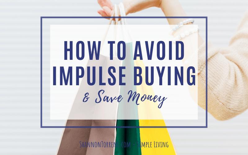 How To Avoid Impulse Buying
