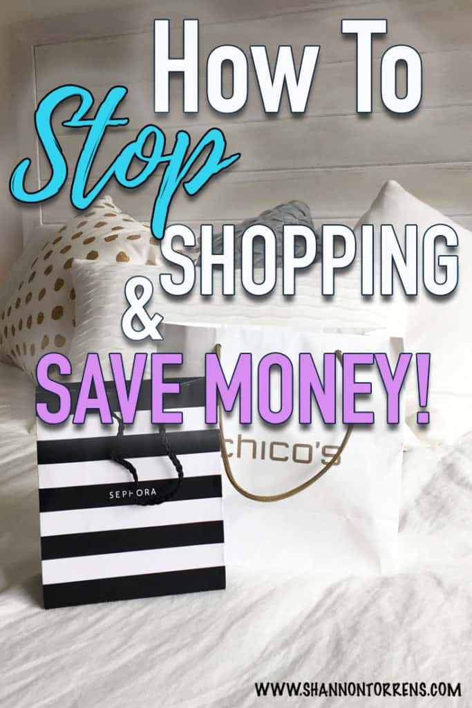 How to stop shopping and Save Money