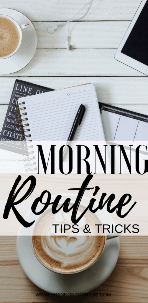 MORNING ROUTINE TIPS AND TRICKS
