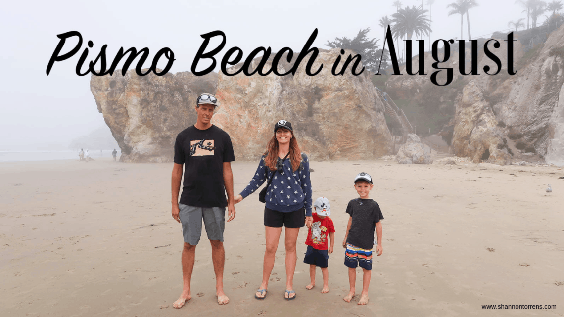 Pismo Beach in August 5 Fun Things To Do