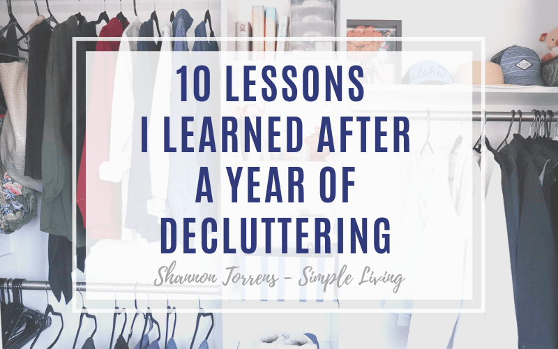 10 lessons I learned after a year of decluttering
