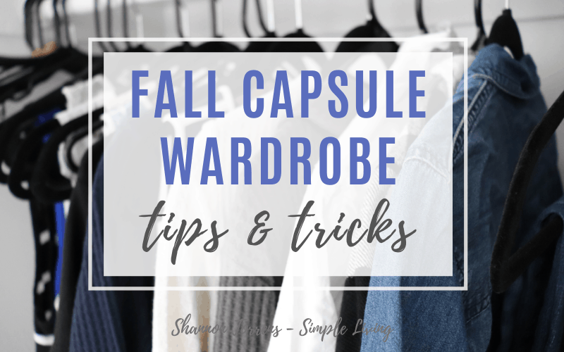 Fall capsule wardrobe tips and tricks Fall