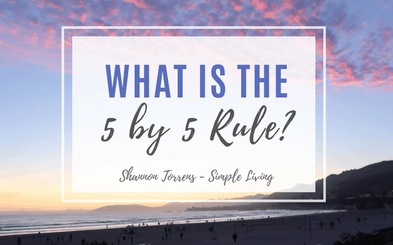 what is the 5 by 5 rule