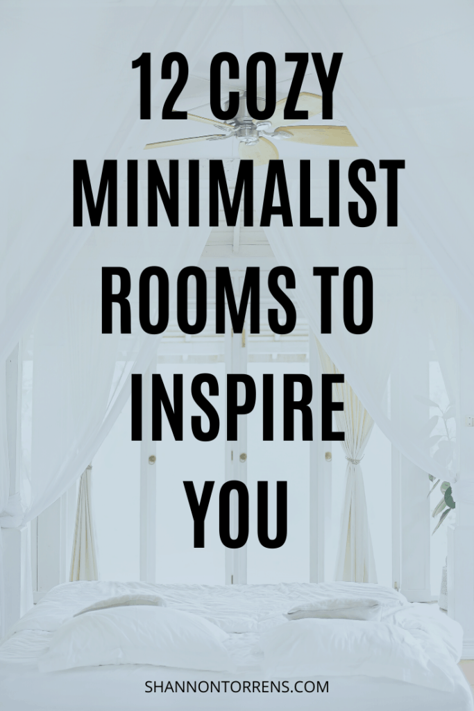 12 COZY MINIMALIST ROOMS TO INSPIRE YOU