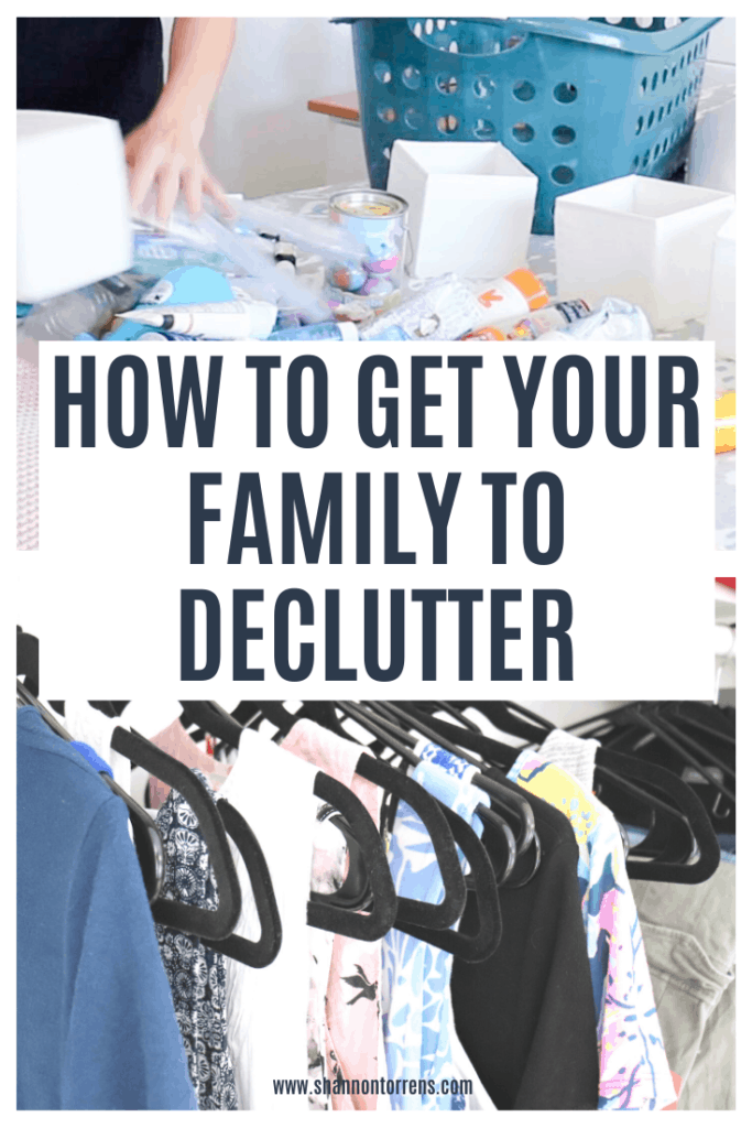 How to Get your Family To Help Declutter