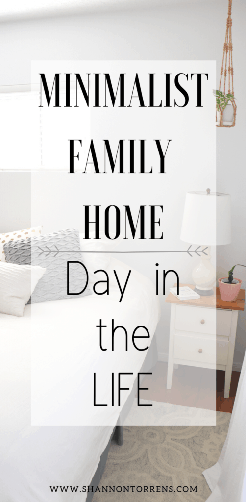 Minimalist Family Day in the Life