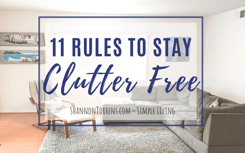 11 rules to be clutter free