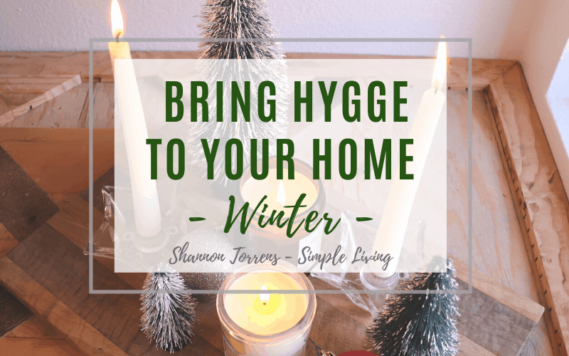 How Do I Bring Hygge to My House