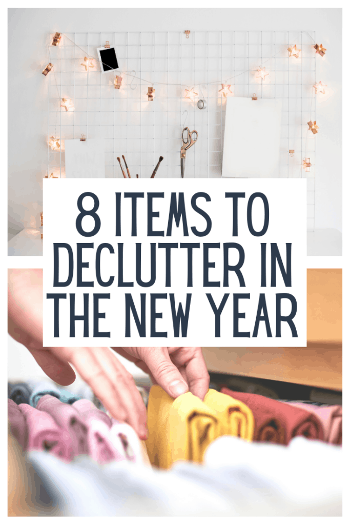 8 Items To Declutter in The New Year