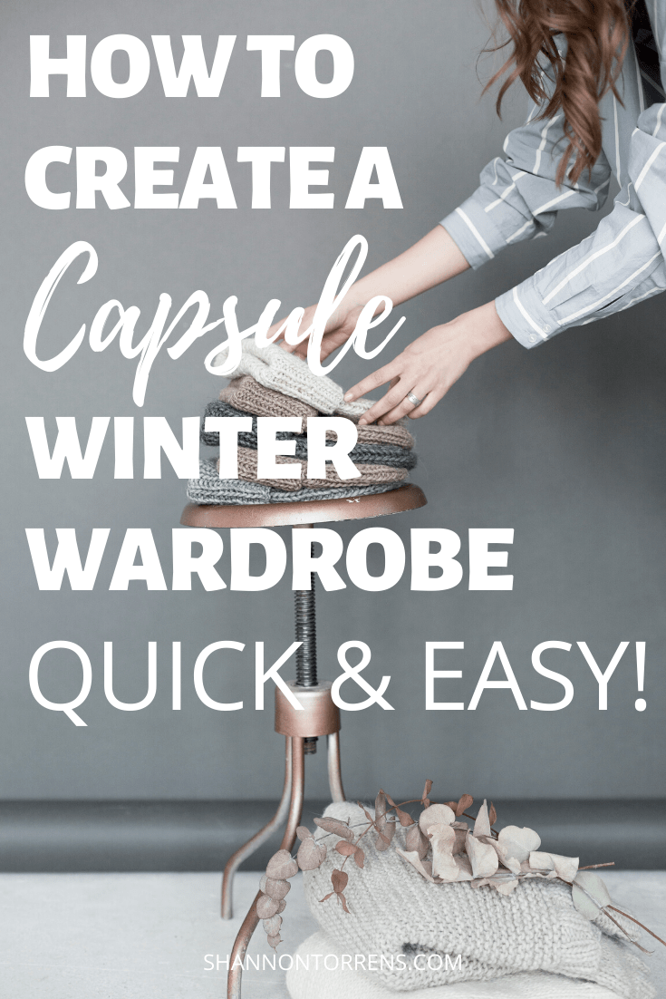 HOW TO CREATE A CAPSULE WINTER WARDROBE FOR 2020
