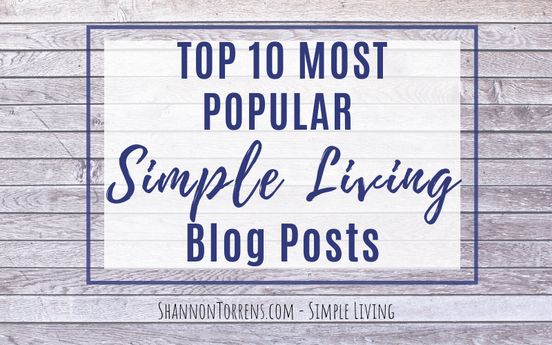 Top 10 Most Popular Simple Living Posts
