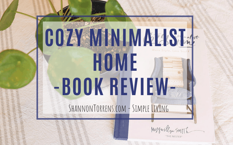 cozy minimalist home book review