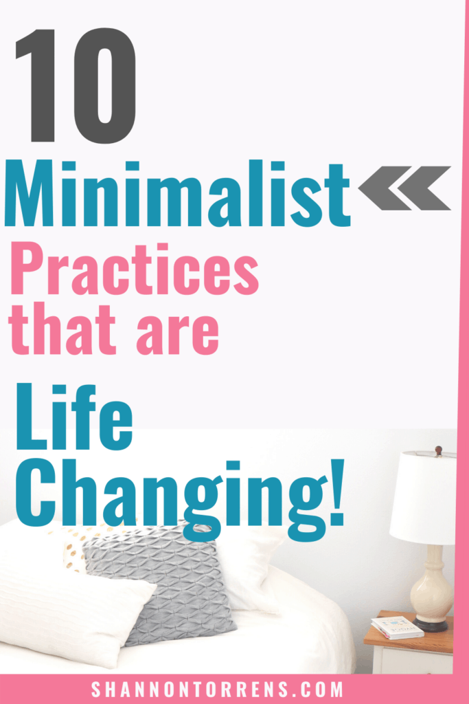 minimalist practices life changing