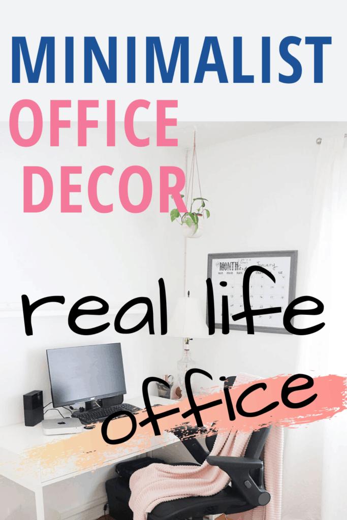 Minimalist office decor