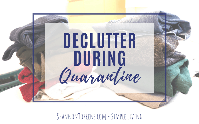 declutter during quarantine