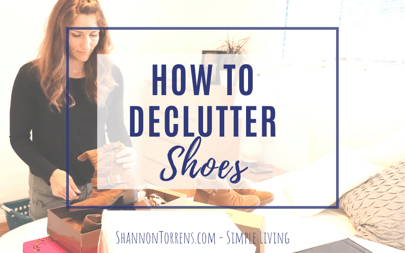 how to declutter shoes