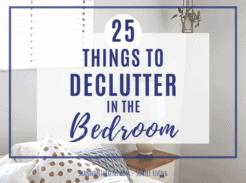 25 Things To Declutter in Your Bedroom