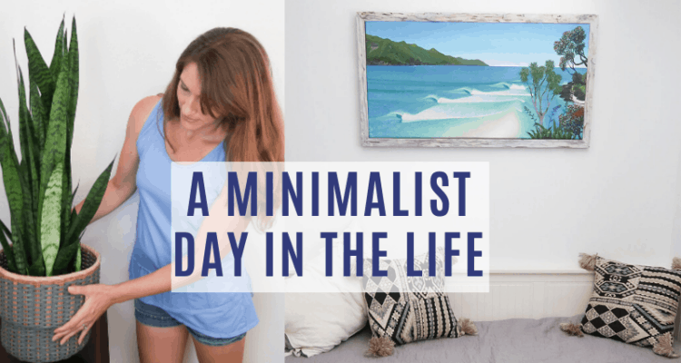 minimalist day in the life