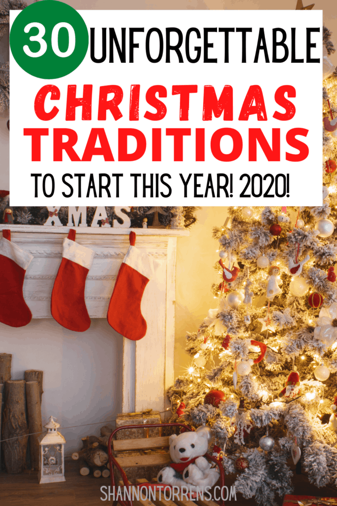 30 UNFORGETTABLE CHRISTMAS TRADITIONS TO START THIS YEAR