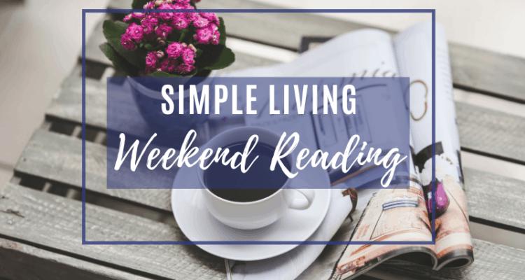 simple living weekend reads