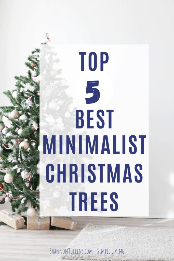 top 5 best minimalist Christmas trees