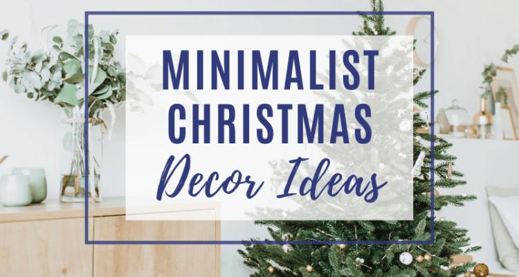 Minimalist Christmas Decorating Ideas