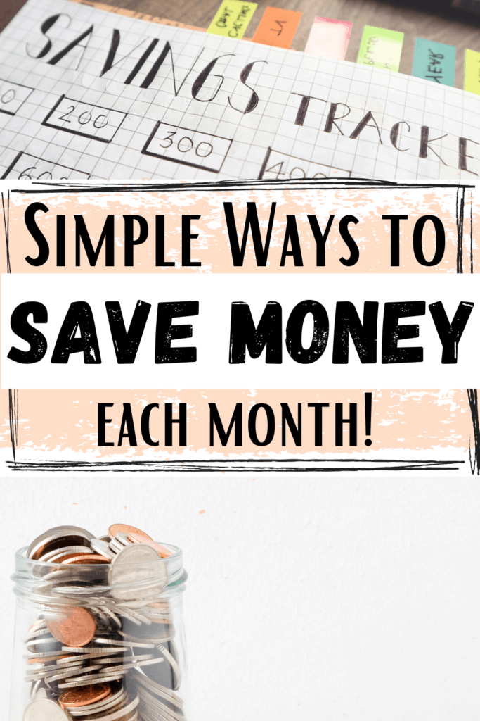 Simple Ways to Save Money Each Month