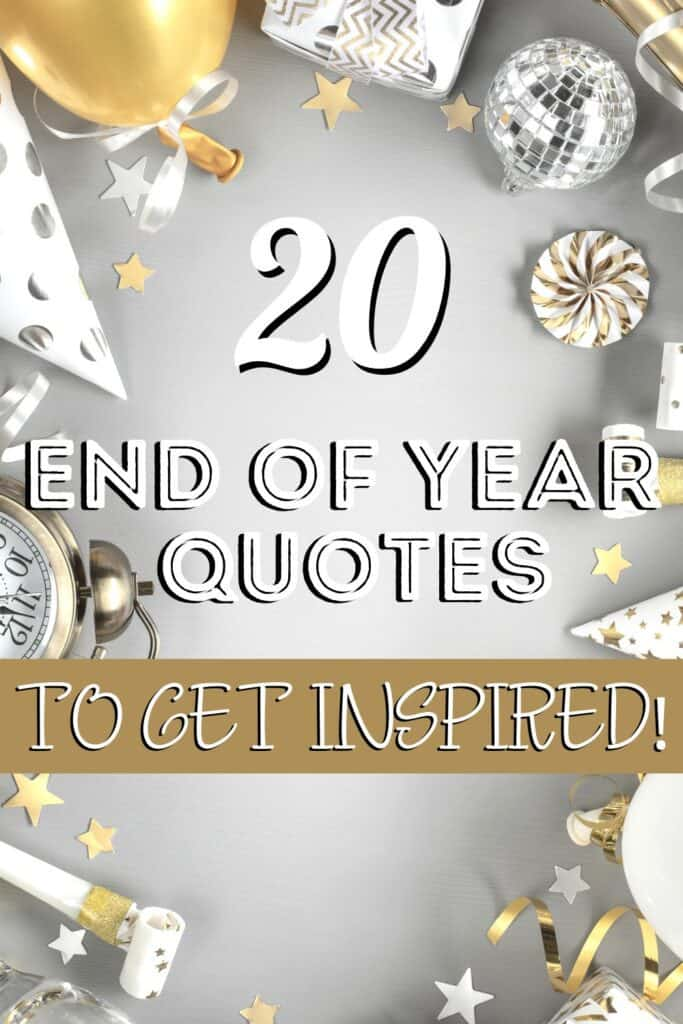 Inspirational End of the Year Quotes