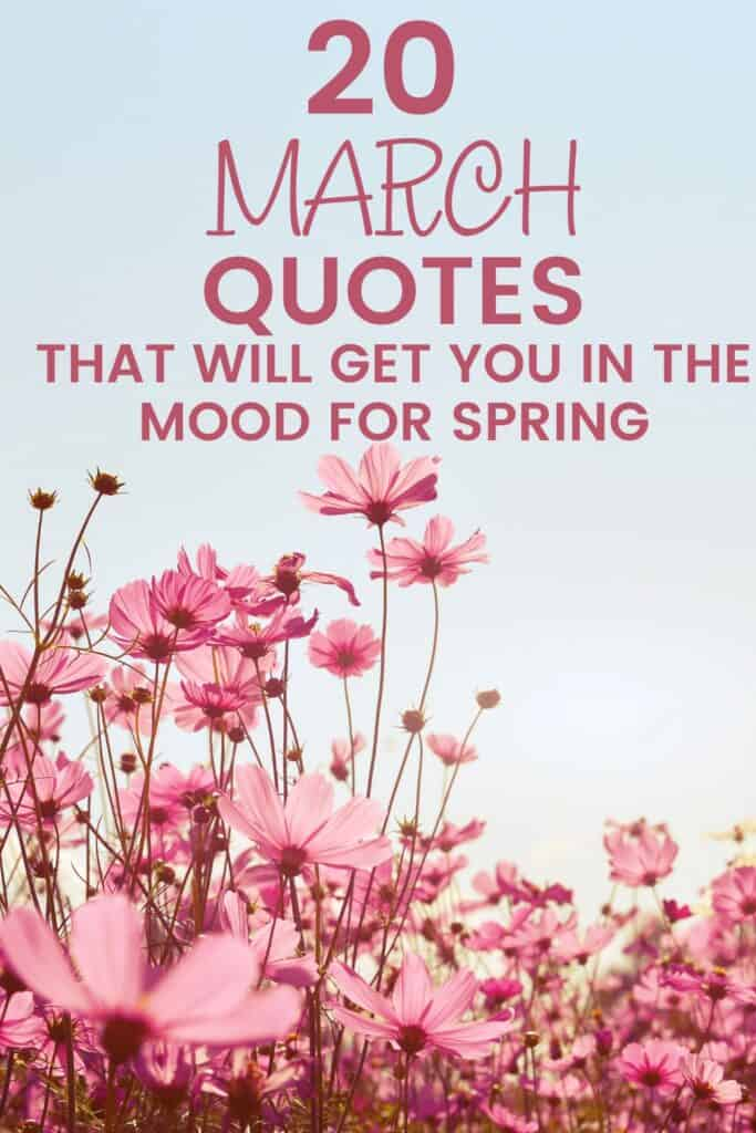 20 MARCH QUOTES THAT WILL GET YOU IN THE MOOD FOR SPRING