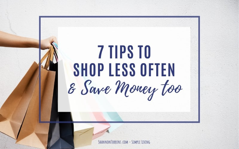 Shop less often and save money