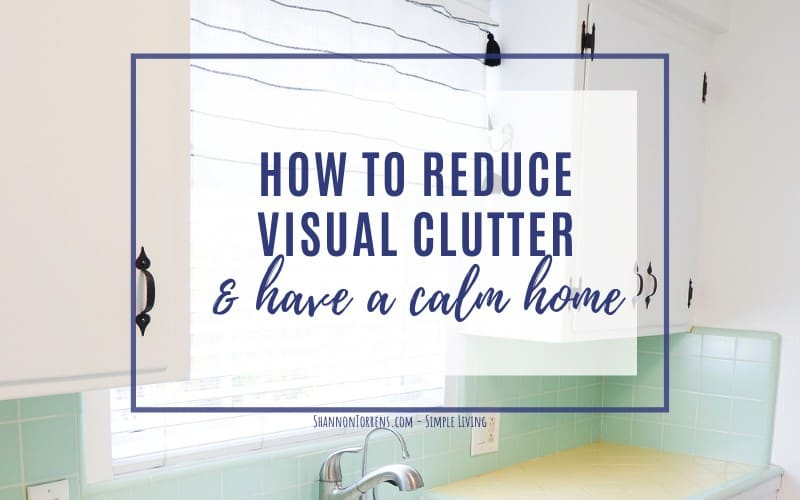 Reduce visual clutter